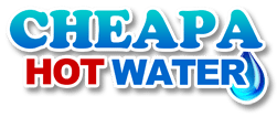 Cheapa Hot Water Sydney : Emergency Repair & Installation Service